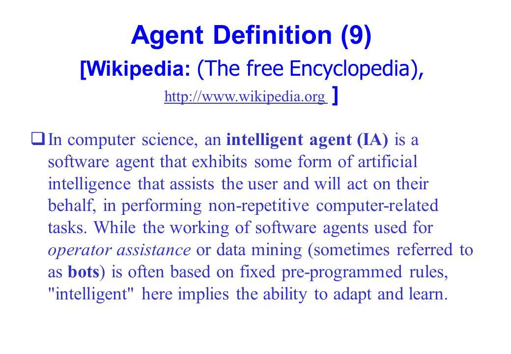 [Wikipedia: (The free Encyclopedia), http://www.wikipedia.org ]